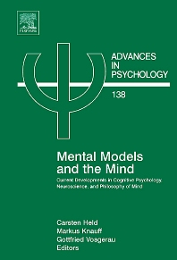 Mental Models & the Mind, 1st Edition,Carsten Held,Gottfried Vosgerau,Markus Knauff,ISBN9780444520791