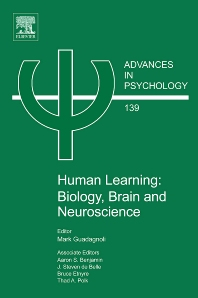 Human Learning: Biology, Brain, and Neuroscience, 1st Edition,Aaron Benjamin,J. Steven de Belle,Bruce Etnyre,Thad Polk,George Stelmach,Mark Guadagnoli,ISBN9780444520807
