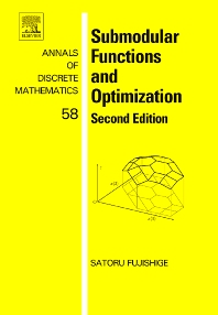 Submodular Functions and Optimization, 2nd Edition,Satoru Fujishige,ISBN9780444520869