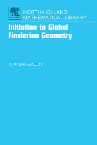 Cover image for Initiation to Global Finslerian Geometry