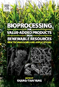 Bioprocessing for Value-Added Products from Renewable Resources - 1st Edition - ISBN: 9780444521149, 9780080466712