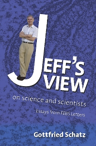 Jeff's View, 1st Edition,Gottfried Schatz,ISBN9780444521330