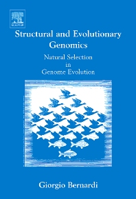 Structural and Evolutionary Genomics - 1st Edition - ISBN: 9780444521361, 9780080461878