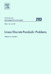 Linear Discrete Parabolic Problems, 1st Edition,Nikolai Bakaev,ISBN9780444521408