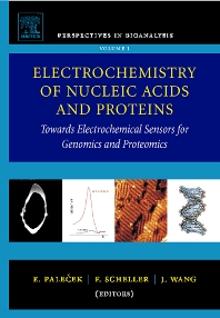 Electrochemistry of Nucleic Acids and Proteins, 1st Edition,E. Palecek,F. Scheller,J. Wang,ISBN9780444521507