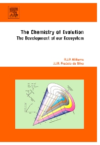 The Chemistry of Evolution, 1st Edition,R.J.P Williams,J.J.R Fraústo da Silva,ISBN9780444521552