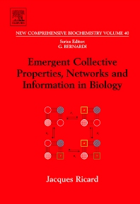 Emergent Collective Properties, Networks and Information in Biology