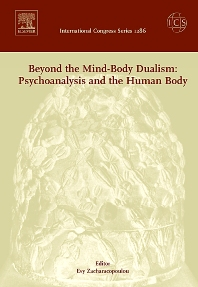 Beyond the Mind-Body Dualism: Psychoanalysis and the Human Body - 1st Edition - ISBN: 9780444521644