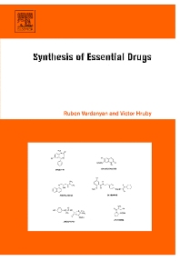 Synthesis of Essential Drugs, 1st Edition,Ruben Vardanyan,Victor Hruby,ISBN9780444521668