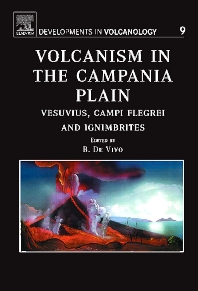 Volcanism in the Campania Plain, 1st Edition,B. De Vivo,ISBN9780444521750