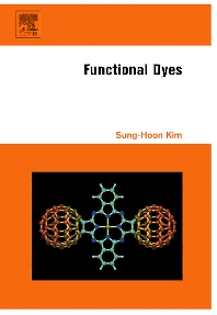 Functional Dyes, 1st Edition,Sung-Hoon Kim,ISBN9780444521767