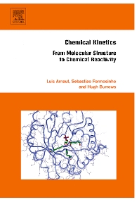 Chemical Kinetics, 1st Edition,Luis Arnaut,Sebastiao Formosinho,Hugh Burrows,ISBN9780444521866