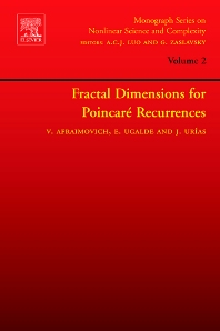 Fractal Dimensions for Poincare Recurrences, 1st Edition,Valentin Afraimovich,Edgardo Ugalde,Jesus Urias,ISBN9780444521897