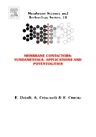 Membrane Contactors: Fundamentals, Applications and Potentialities - 1st Edition - ISBN: 9780444522030, 9780080457017