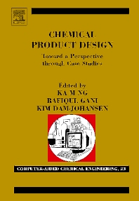 Cover image for Chemical Product Design: Towards a Perspective through Case Studies