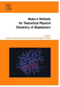 Modern Methods for Theoretical Physical Chemistry of Biopolymers, 1st Edition,Evgeni Starikov,James Lewis,Shigenori Tanaka,ISBN9780444522207