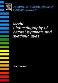 Cover image for Liquid Chromatography of Natural Pigments and Synthetic Dyes