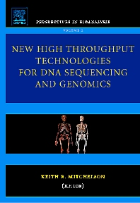 New High Throughput Technologies for DNA Sequencing and Genomics, 1st Edition,Keith Mitchelson,ISBN9780444522238