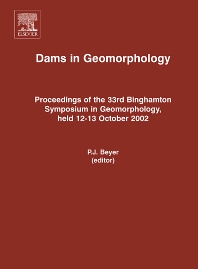 Dams and Geomorphology, 1st Edition,ISBN9780444522313