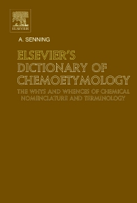 cover of Elsevier's Dictionary of Chemoetymology - 1st Edition