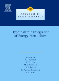 Hypothalamic Integration of Energy Metabolism, 1st Edition,A. Kalsbeek,Eric Fliers,Michel Hofman,D.F. Swaab,Eus JW Van Someren,R.M. Buijs,ISBN9780444522610