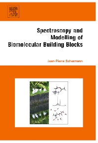 Spectroscopy and Modeling of Biomolecular Building Blocks - 1st Edition - ISBN: 9780444559487, 9780080558226
