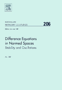 Difference Equations in Normed Spaces - 1st Edition - ISBN: 9780444527134, 9780080469355