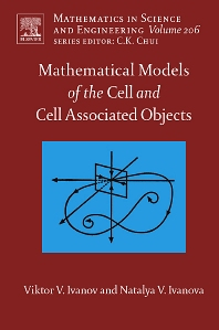 Cover image for Mathematical Models of the Cell and Cell Associated Objects