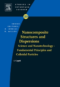 Nanocomposite structures and dispersions, 1st Edition,Ignac Capek,ISBN9780444527165