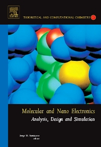 Molecular and Nano Electronics: Analysis, Design and Simulation, 1st Edition,Jorge Seminario,ISBN9780444527257