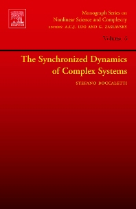 Cover image for The Synchronized Dynamics of Complex Systems