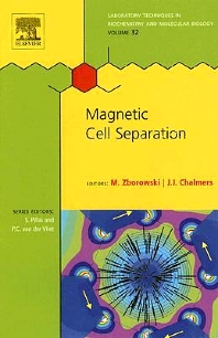 Magnetic Cell Separation, 1st Edition,ISBN9780444527547
