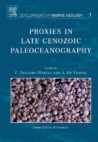 Proxies in Late Cenozoic Paleoceanography - 1st Edition - ISBN: 9780444527554, 9780080525044