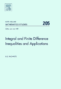 Integral and Finite Difference Inequalities and Applications, 1st Edition,B. Pachpatte,ISBN9780444527622