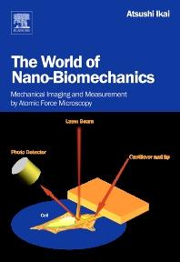 Cover image for The World of Nano-Biomechanics