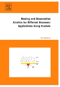 Cover image for Binding and Dissociation Kinetics for Different Biosensor Applications Using Fractals