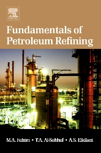 Cover image for Fundamentals of Petroleum Refining