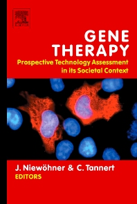 Gene Therapy: Prospective Technology assessment in its societal context, 1st Edition,Jörg Niewöhner,Christof Tannert,ISBN9780444528063
