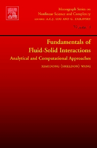 Fundamentals of Fluid-Solid Interactions, 1st Edition,Xiaodong (Sheldon) Wang,ISBN9780444528070