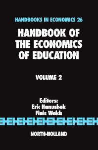 Handbook of the Economics of Education, 1st Edition,Eric A Hanushek,F. Welch,ISBN9780444528193