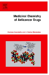 Medicinal Chemistry of Anticancer Drugs - 1st Edition - ISBN: 9780444528247, 9780080559629