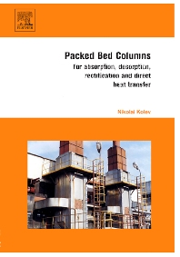 Packed Bed Columns - 1st Edition - ISBN: 9780444528292, 9780080463926