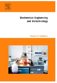 Biochemical Engineering and Biotechnology - 1st Edition - ISBN: 9780444528452, 9780080468020