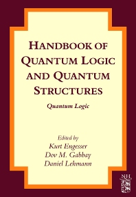 Cover image for Handbook of Quantum Logic and Quantum Structures