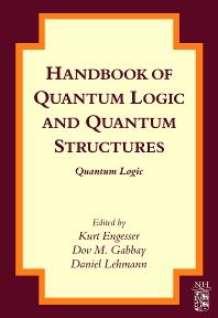 Cover image for Handbook of Quantum Logic and Quantum Structures