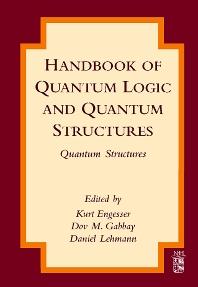 Handbook of Quantum Logic and Quantum Structures, 1st Edition,Kurt Engesser,Dov M. Gabbay,Daniel Lehmann,ISBN9780444528704