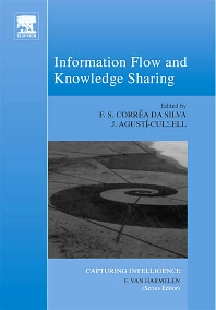 Information Flow and Knowledge Sharing, 1st Edition,Flavio Correa da Silva,Jaume Agusti-Cullell,ISBN9780444529350