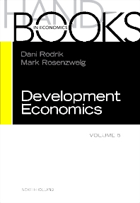 Handbook of Development Economics, 1st Edition,Dani Rodrick,M.R. Rosenzweig,ISBN9780444529442
