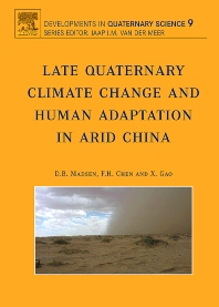 Cover image for Late Quaternary Climate Change and Human Adaptation in Arid China