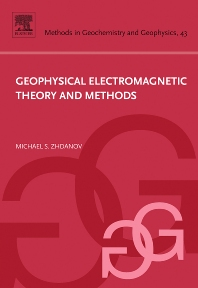 Cover image for Geophysical Electromagnetic Theory and Methods
